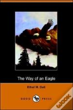 The Way Of An Eagle (Dodo Press)