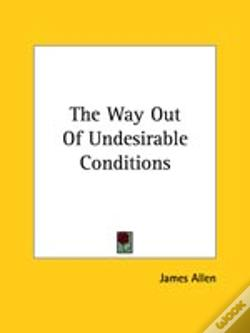 Wook.pt - The Way Out Of Undesirable Conditions