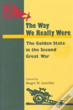 The Way We Really Were