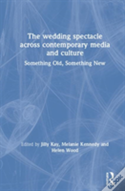 Wook.pt - The Wedding Spectacle Across Contemporary Media And Culture