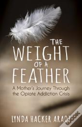 The Weight Of A Feather