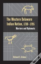 The Western Delaware Indian Nation, 17301795