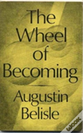 The Wheel Of Becoming