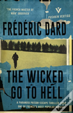 The Wicked Go To Hell