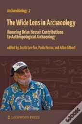 The Wide Lens In Archaeology