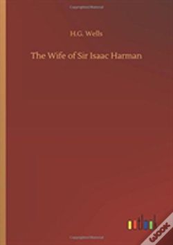 Wook.pt - The Wife Of Sir Isaac Harman