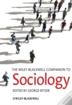 Wook.pt - The Wiley-Blackwell Companion To Sociology