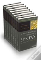 The Wiley Blackwell Companion To Syntax, 8 Volume Set