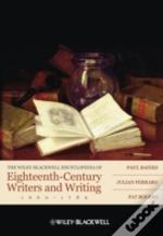 The Wiley-Blackwell Encyclopedia Of Eighteenth-Century Writers And Writing