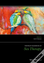 The Wiley-Blackwell Handbook Of Sex Therapy