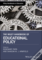 The Wiley Handbook Of Educational Found