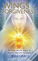 The Wings Of Forgiveness