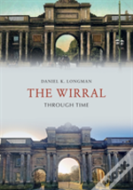 The Wirral Through Time