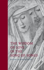The Wisdom Of Love In The Song Of Songs