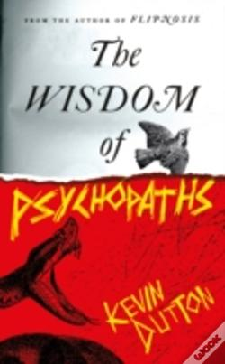 Wook.pt - The Wisdom Of Psychopaths