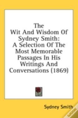 Wook.pt - The Wit And Wisdom Of Sydney Smith: A Se