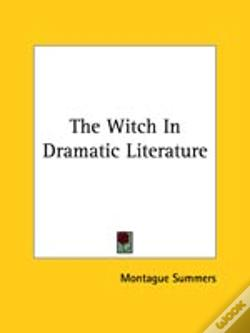 Wook.pt - The Witch In Dramatic Literature