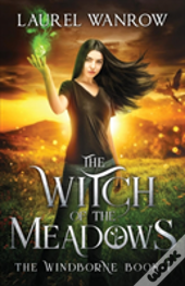 The Witch Of The Meadows