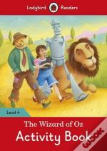 The Wizard of Oz Activity Book - Ladybird Readers: Level 4