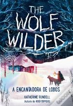 The Wolf Wilders