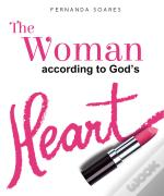 The Woman According To God'S Heart