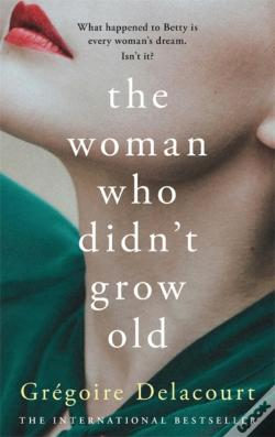 Wook.pt - The Woman Who Didn'T Grow Old