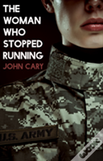 The Woman Who Stopped Running