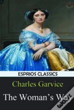 The Woman'S Way (Esprios Classics)