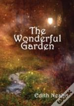 The Wonderful Garden