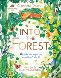 The Woodland Trust: Into The Forest