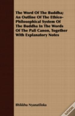 Wook.pt - The Word Of The Buddha; An Outline Of Th