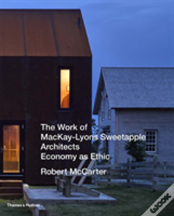 Wook.pt - The Work Of Mackay-Lyons Sweetapple Architects
