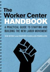 The Worker Center Handbook