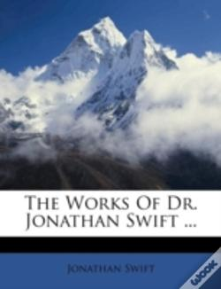 Wook.pt - The Works Of Dr. Jonathan Swift ...