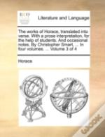 The Works Of Horace, Translated Into Ver