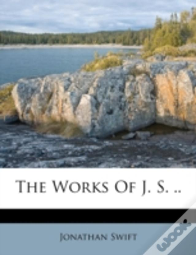The Works Of J. S. ..