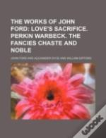 The Works Of John Ford (Volume 2); Love'