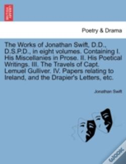 Wook.pt - The Works Of Jonathan Swift, D.D., D.S.P