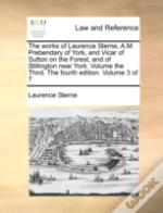 The Works Of Laurence Sterne, A.M. Prebe