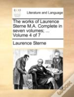 The Works Of Laurence Sterne M.A. Comple