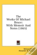 The Works Of Michael Bruce: With Memoir