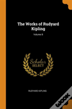 The Works Of Rudyard Kipling; Volume 8