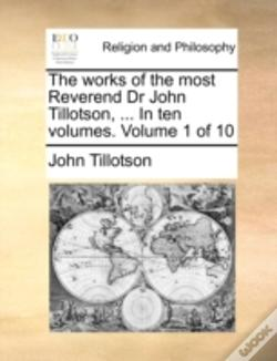 Wook.pt - The Works Of The Most Reverend Dr John T