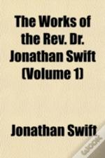 The Works Of The Rev. Dr. Jonathan Swift