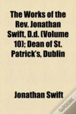 The Works Of The Rev. Jonathan Swift, D.