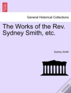 Wook.pt - The Works Of The Rev. Sydney Smith, Etc.