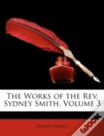 The Works Of The Rev. Sydney Smith, Volume 3
