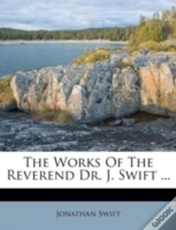Wook.pt - The Works Of The Reverend Dr. J. Swift ...