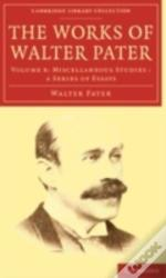 The Works Of Walter Pater