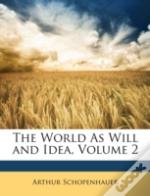 The World As Will And Idea, Volume 2